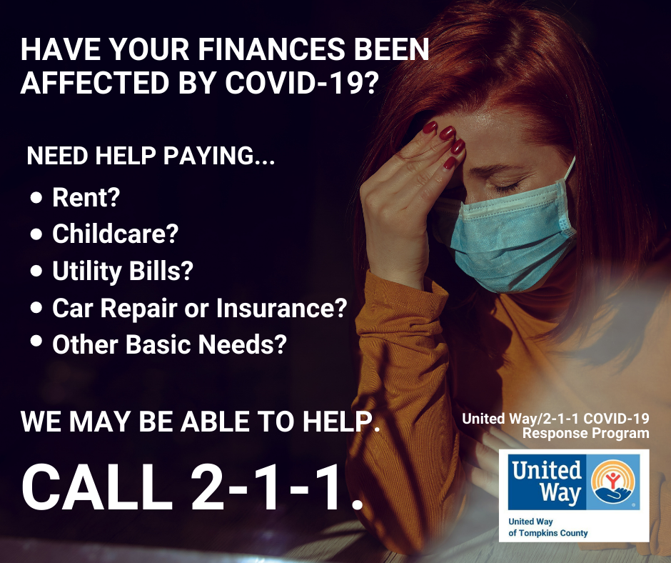 "Red-haired woman wearing a mask looking sad, tired and overwhelmed. Her hand is covering her face and she is sitting against a dark background. In white print it says ""Have your finances been Affected by COVID-19? WE MAY BE ABLE TO HELP. CALL 2-1-1."
