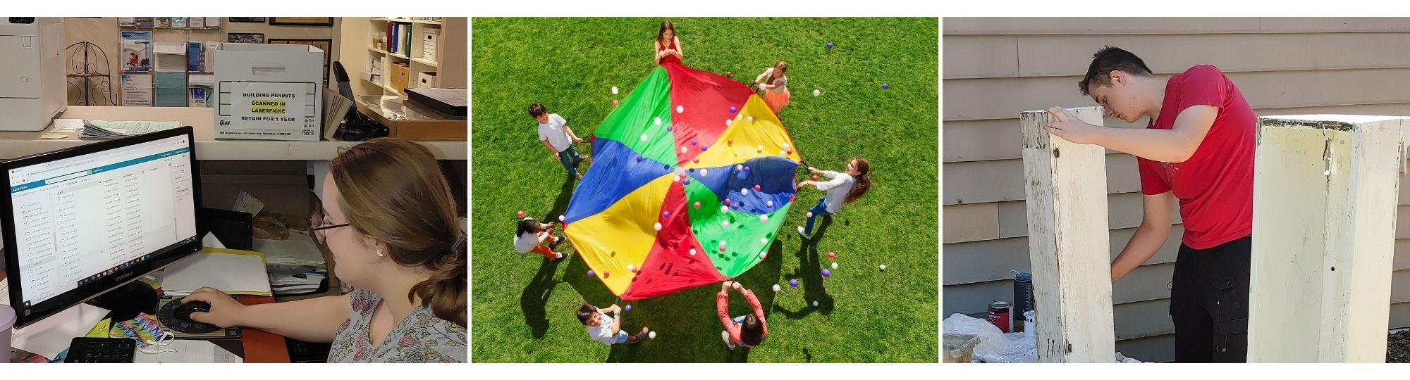 A three panel collage. Photo 1 shows a young women with brown hair and glasses working on a computer. Photo 2 is an aerial shot looking down at a group of 7 kids playing with a rainbow colored parachute. Photo 3 is of a young man in a red shirt outside painting wooden boxes white.